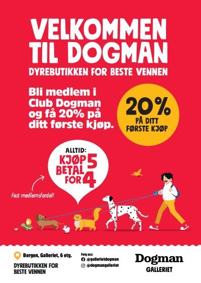 Velkommen til Dogman. Bli medlem i Club Dogman og få 20 % på ditt første kjøp. Kom innom butikken i 6. etasje